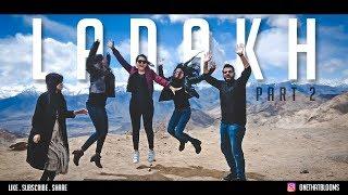 LADAKH VLOG - PART 2 | APRIL  2018 | TRAVEL VIDEO | OneThatBlooms