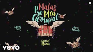 Gabriel Boni, Talking Dirty, Breno Miranda - Malas pro Meu Carnaval (Lyric Video)