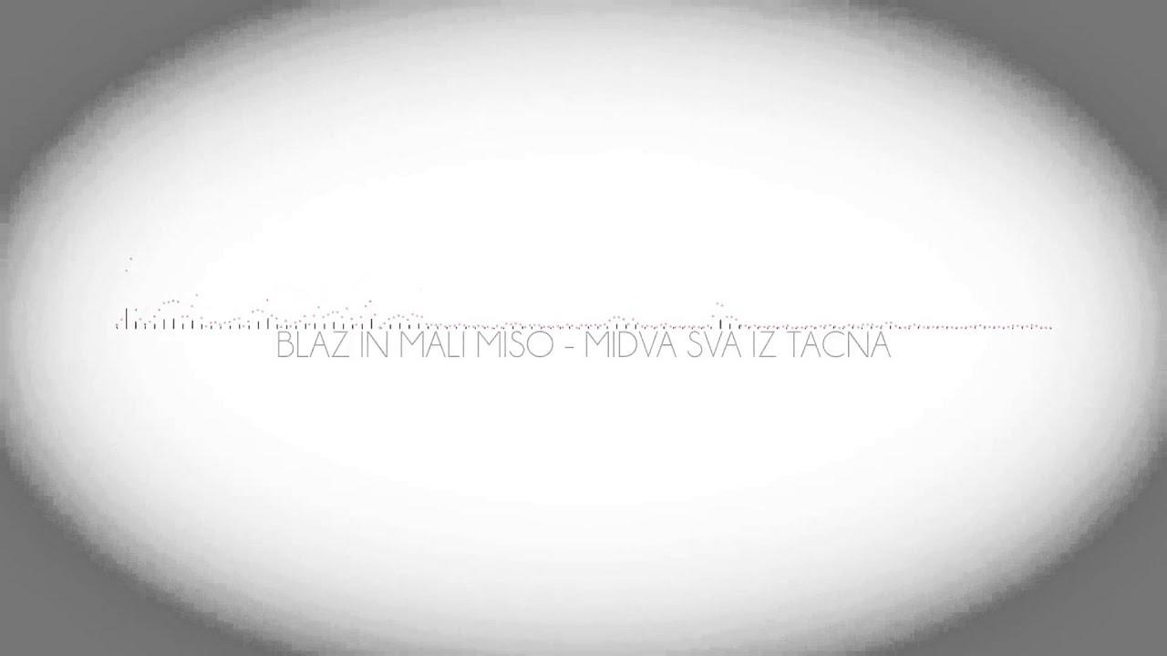 Download Blaz in Mali Miso - Midva Sva Iz Tacna