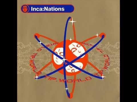 VA - Inca:Nations [Full album] TIP records compilation
