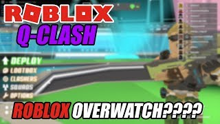 Roblox Q-Clash Beta ROBLOX OVERWATCH??? 😃