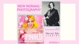 """New Normal"" Photography - PINNED Podcast: Episode 4  *BIG ANNOUNCEMENT*"