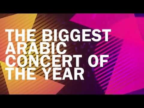 The BIggest Arabic Concert Of 2014 - 26 DEC - DUBAI