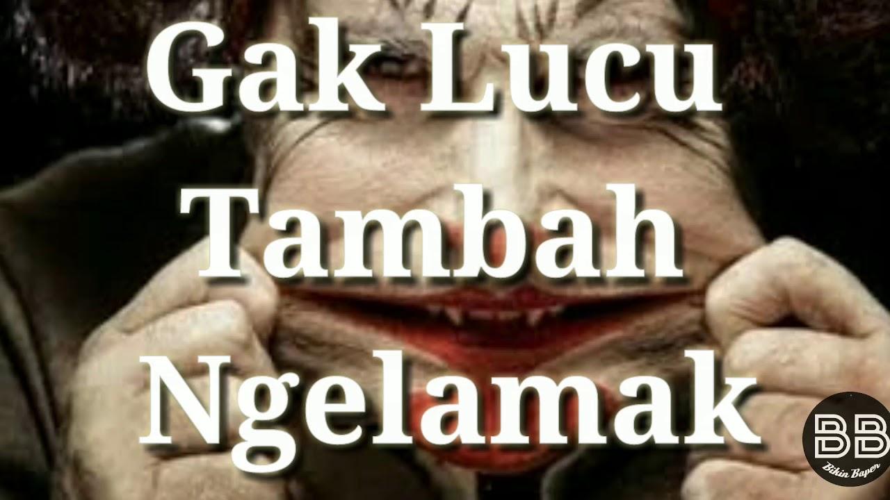 ⏯️Story Wa Keren Story Bahasa Jawa Gak Lucu Tambah Ngelamak