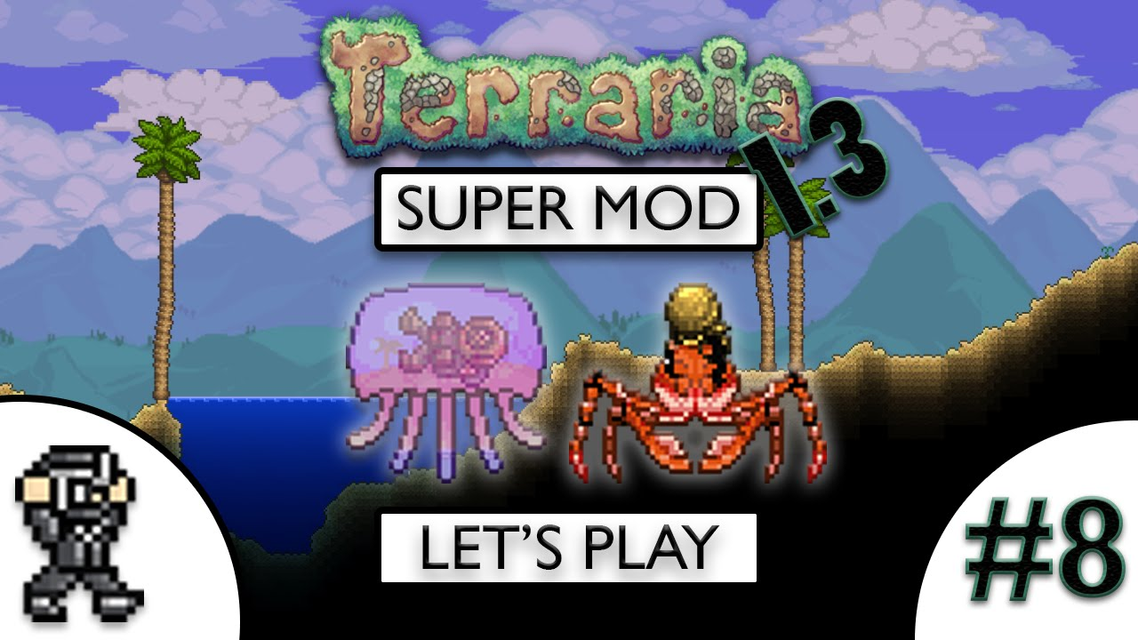 Terraria 1 3 SuperModded Let's Play #8 - New Modded Queen Jellyfish Boss -  Thorium Mod - Tremor Mod