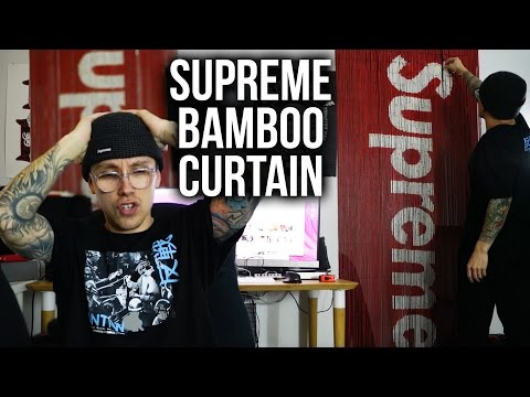 I GOT THE SUPREME BAMBOO CURTAIN | The Quality Is Bad