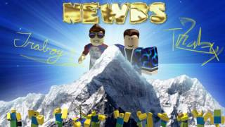 Newbs - A Traboy1 Original Roblox Song (ft. Traboy2)