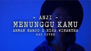 Menunggu Kamu - ANJI Cover (by Nisa Winartha ft Arman Harjo Langit Sore)