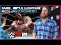 DANIEL BRYAN takes UUDD behind the scenes of his 2K19 SHOWCASE MODE!