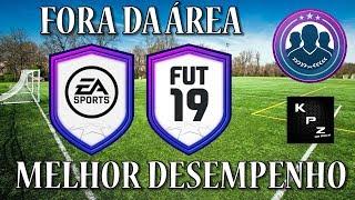 DME SBC [FORA DA ÁREA & MELHOR DESEMPENHO] MAIS BARATO COMPLETO - FIFA 19