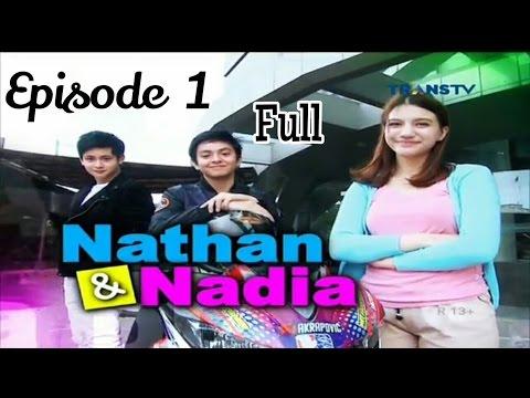 Sinetrans Nathan & Nadia Eps 1 Full