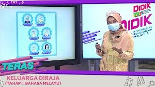 Teras (2021) | Tahap I: Bahasa Melayu – Keluarga Diraja