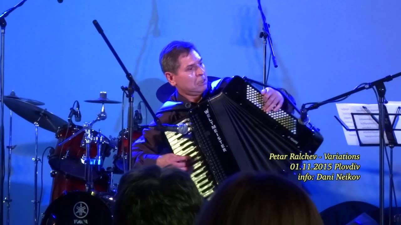 Petar Ralchev Variations - YouTube