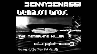 BENNY BENASSI & BENASSI BROS. - The Membrane Killer - Dj Astic08 Electronic & Killer Mix 2013