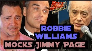 Robbie Williams Mocked Jimmy Page During His Gig in London