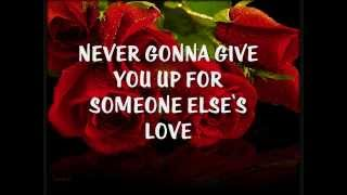 NEVER GONNA GIVE YOU UP - (Lyrics)