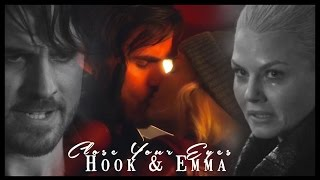 Hook & Emma || Just Close Your Eyes