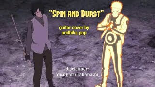 """Spin and Burst (Boruto the Movie)"" / ""Reverse Situation (Naruto Shippuden)"" Guitar Cover"