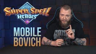 Mobile Bovich #1 Super Spell Heroes