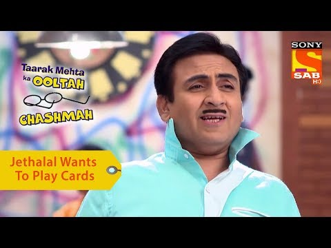 Your Favorite Character | Jethalal Wants To Play Cards | Taarak Mehta Ka Ooltah Chashmah