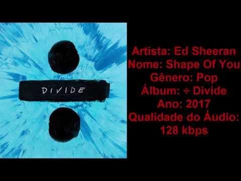 Ed Sheeran - Shape Of You | Download Musica MP3