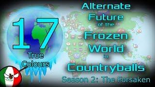 Alternate Future of the Frozen World in Countryballs   S2: The Forsaken   Ep 17: True Colours
