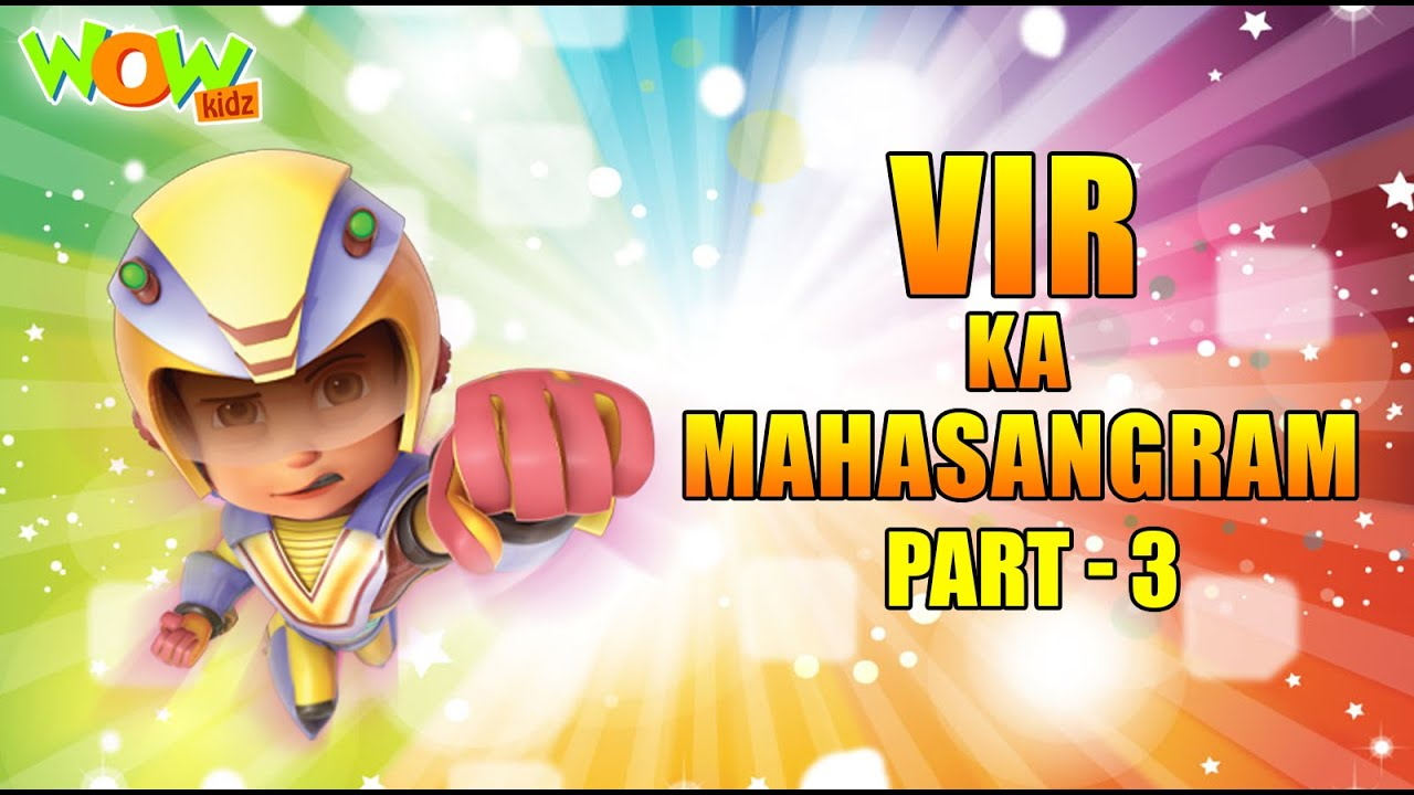 Download Vir The Robot Boy | Vir Ka Mahasangram | Part  3 | Cartoon Movies For Kids | Wow Kidz