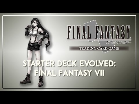 Final Fantasy TCG: How to Improve Your Final Fantasy VII Starter Deck!