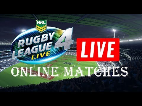 RUGBY LEAGUE LIVE 4 LIVE STREAM | THE ONLINE GRIND!!!