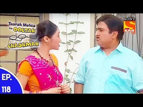 Taarak Mehta Ka Ooltah Chashmah – तारक मेहता का उल्टा चशमाह – Episode 118