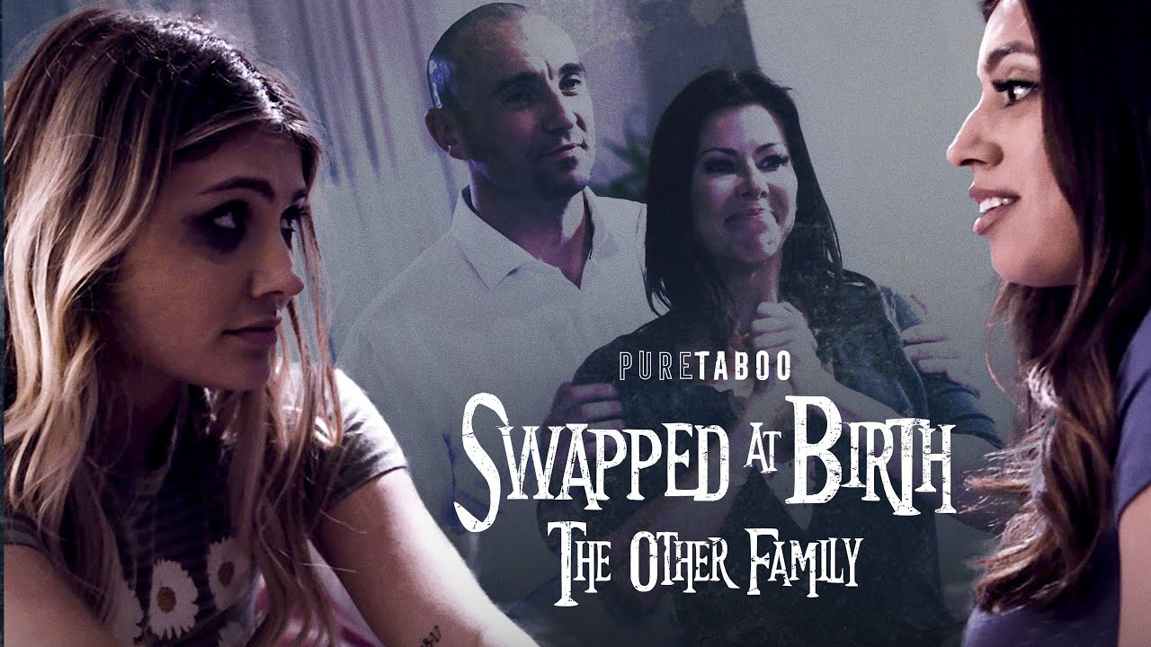 Pure Taboo | Swapped At Birth: The Other Family | Adria Rae, Alexis Fawx, Ella Knox, Stirling Cooper