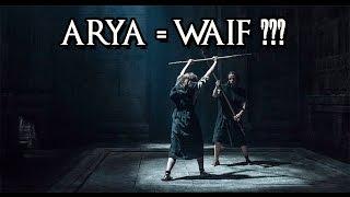 TEORIA DE GAME OF THRONES - Arya = Waif ? [CONTÉM SPOILERS]