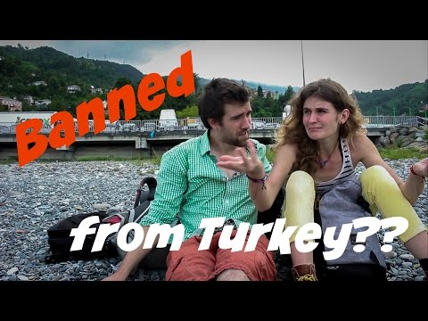 Banned from Turkey?