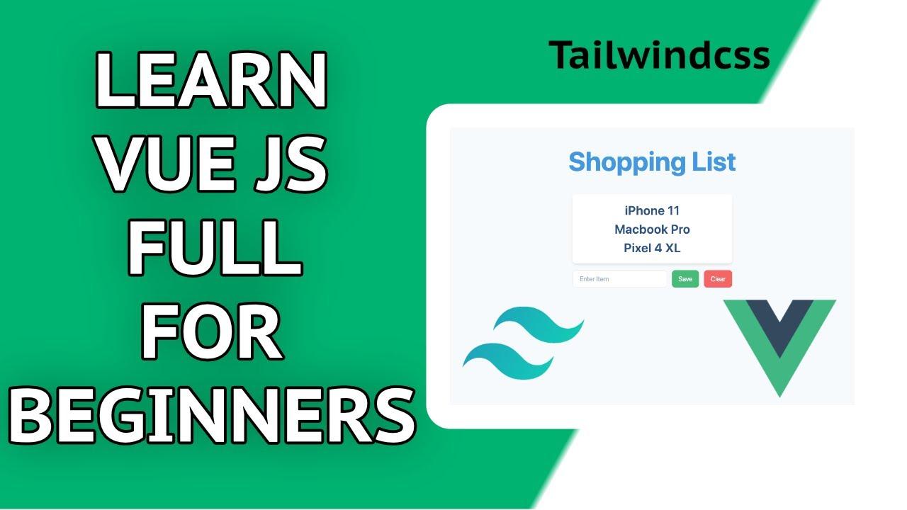 Learn VueJS for Beginners | TailwindCSS