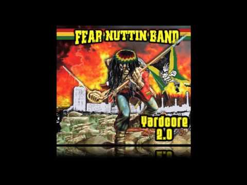 Fear Nuttin Band - Fyah