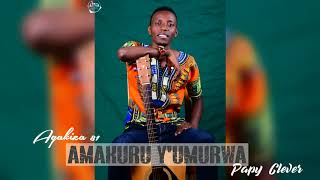 Amakuru y'Umurwa 81A by Papi Clever (Official audio 2018)
