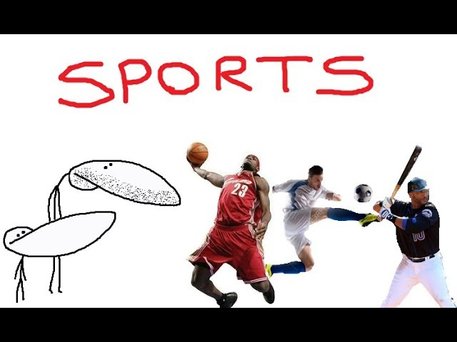 Sports (And Ones That Aren't Actually Sports)