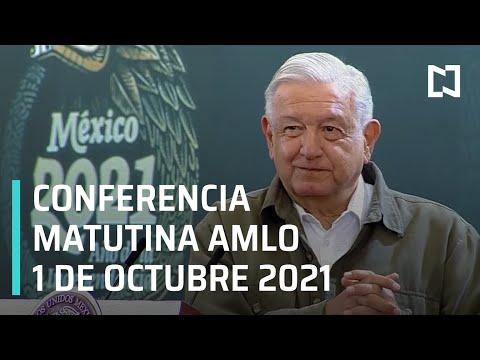 AMLO Conferencia Hoy / 1 de Octubre 2021