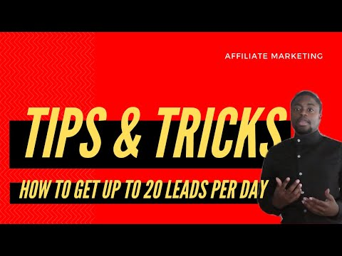 Affiliate Marketing Tips For Beginners: Get Up To 20 Leads Per Day thumbnail