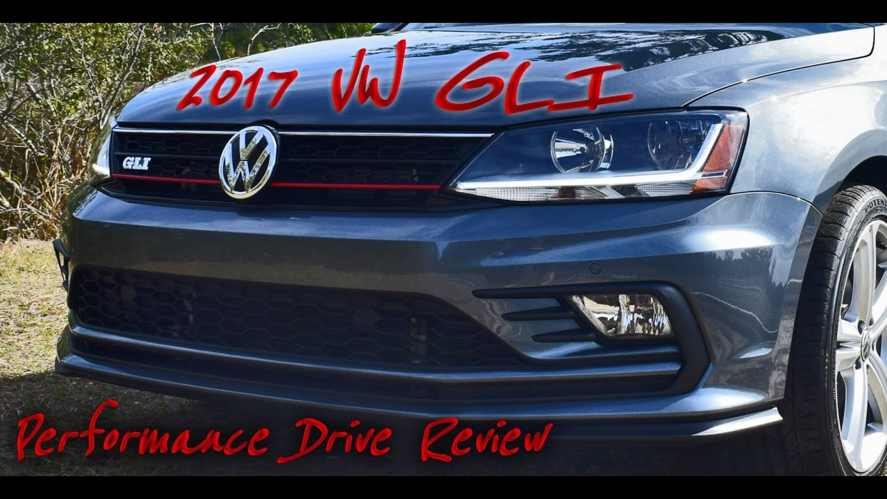 Hd Performance Drive Review 2017 Vw Jetta Gli