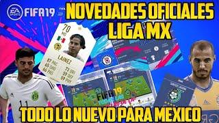 Novedades Oficiales de la LIGA MX en FIFA 19 / Novedades Mexicanos en FIFA 19