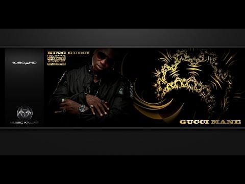 Gucci Mane - King Gucci (Full Mixtape) [Original HQ-1080pᴴᴰ] + Download