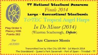 TT Steelband Panorama 2014 - Large Finals. Tropical Angel Harps - In De Minor (Arr by C Morris)