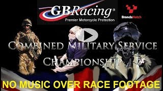 GB Racing British Military Inter Services Championship Brands Hatch NO MUSIC OVER RACE FOOTAGE