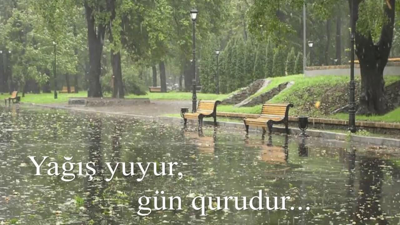 Yağış yuyur, gün qurudur... - Aytac Fərəc