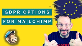 How to Add GDPR Options to a MailChimp Sign Up Form