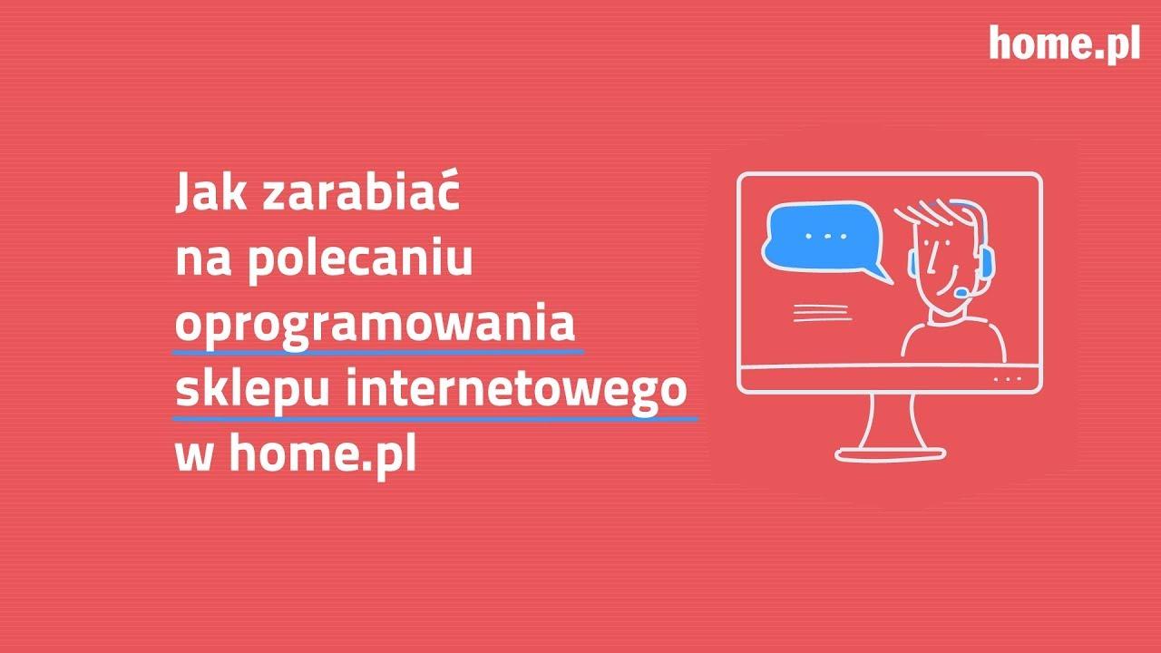 c8d1de929e75a6 Webinar polecaj.home.pl - Jak zarabiać na polecaniu oprogramowania sklepu  internetowego? - YouTube