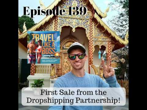 Ep 139 - First Sale from the Dropshipping Partnership!