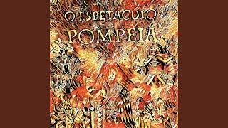 Pompeia, Pt. III