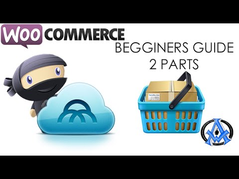BEGINNERS GUIDE TO SETTING UP WOOCOMMERCE 2015 Part 1